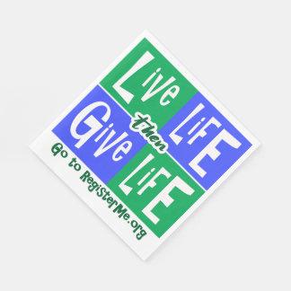 Leef het Leven dan geef het Leven Wegwerp Servet