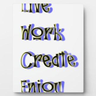 leef het werk creëer genieten van fotoplaat