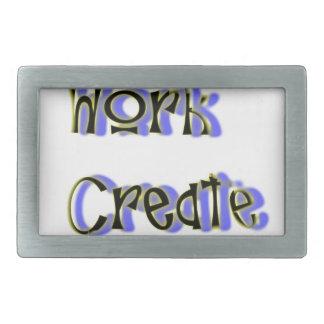 leef het werk creëer genieten van gesp