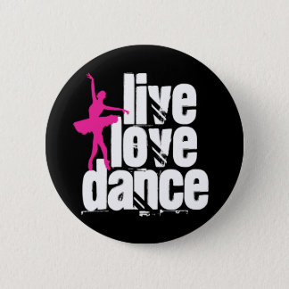 Leef, houd van, de Ballerina van de Dans Ronde Button 5,7 Cm