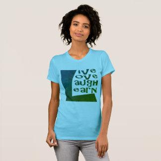 Leef, houd van, lach & leer t shirt