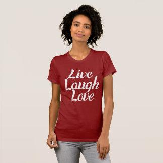 Leef, Lach, Liefde T Shirt