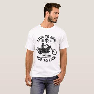 leef om rit te berijden om sinds 1981 te leven t shirt