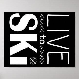 Leef om te skien poster (basis) - zwarte