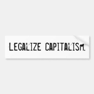 Legaliseer Kapitalisme Bumpersticker