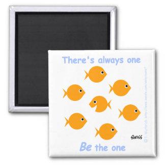 """Leuke Inspirerend Cartoon """"Er zijn altijd Één """" Koelkast Magneetjes"""