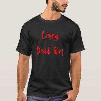 Levend Dood Meisje T Shirt