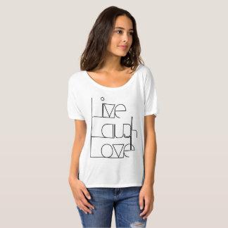 Levend-lach-liefde T Shirt