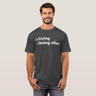 levend levend wezen t shirt