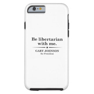 Libertarian ben met me tough iPhone 6 hoesje