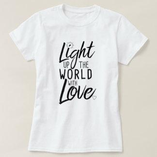 Licht omhoog de Wereld met het Wit van de T-shirt