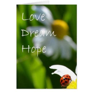 Liefde, Droom, Hoop Kaart