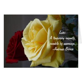 Liefde: Een tijdelijke krankzinnigheid… Wenskaart