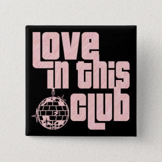 Liefde in Deze club-Knoop Vierkante Button 5,1 Cm