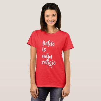 liefde is mijn religie t shirt