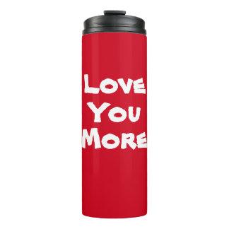 Liefde u meer die tuimelschakelaar drink thermosbeker