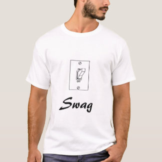 lightswitch, Swag T Shirt
