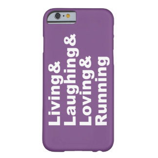Living&Laughing&Loving&RUNNING (wht) Barely There iPhone 6 Hoesje