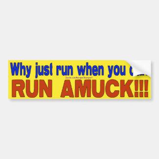 Looppas Amuck Bumpersticker