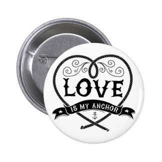 Love_is_my_anchor Ronde Button 5,7 Cm