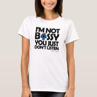 Luister aan Weinig Misser Bossy T Shirt