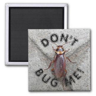 Luister me niet af de Foto van de Kakkerlak Magneet