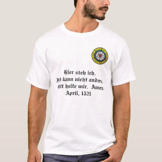 Lutheran nam 2, Hier steh ich toe. Ich kann nicht T Shirt