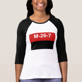 M-26-7 vlag - Bandera del Movimiento 26 DE Julio T Shirt