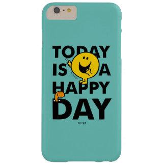 M. Happy   vandaag is een Gelukkige Dag Barely There iPhone 6 Plus Hoesje