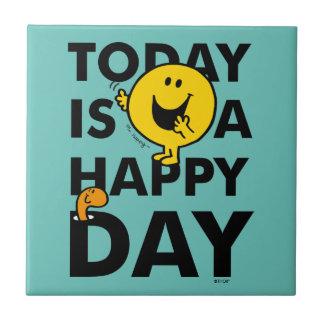 M. Happy | vandaag is een Gelukkige Dag Tegeltje
