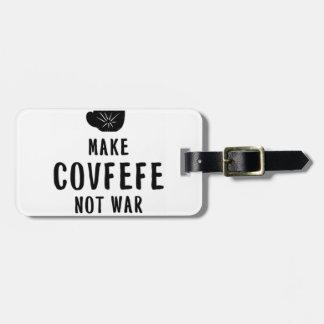 maak covfefe niet oorlog kofferlabels