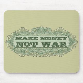 Maak de Oorlog van het Geld niet Muismat