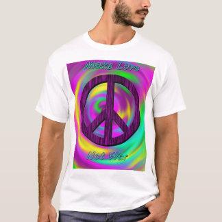 Maak Liefde, niet Oorlog T Shirt