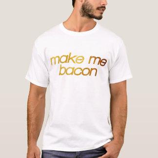 Maak me bacon! Ik ben hongerig! Trendy foodie T Shirt