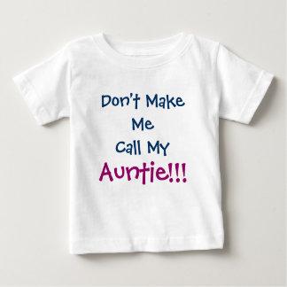 Maak me de geen T-shirt van het Baby van de Tante