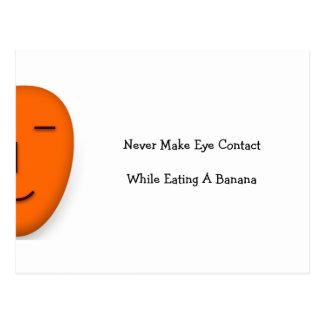 Maak nooit Oog… - Verzend een Glimlach - Grappig Briefkaart