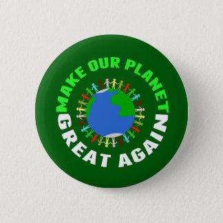 Maak Onze Planeet Groot opnieuw Ronde Button 5,7 Cm