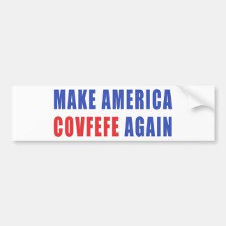 Maak opnieuw Amerika Covfefe Bumpersticker