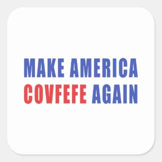 Maak opnieuw Amerika Covfefe Vierkante Sticker