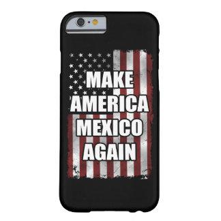 Maak opnieuw tot het Overhemd van Amerika Mexico | Barely There iPhone 6 Hoesje