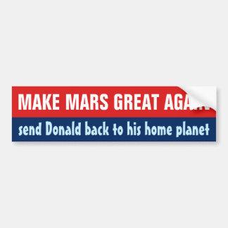 Maak opnieuw tot Mars Grote Grappige AntiDonald Bumpersticker