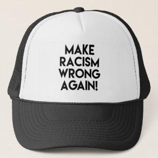 Maak racisme verkeerd opnieuw! Het anti protest Trucker Pet