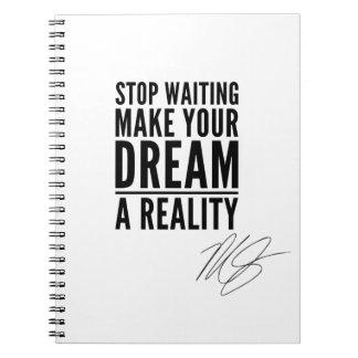 Maak tot Uw Droom een Werkelijkheid Motivatie Ringband Notitieboek