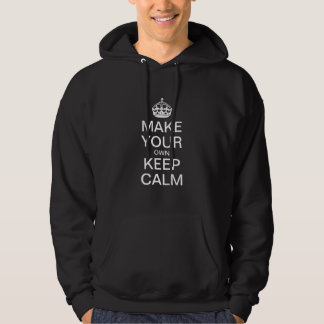 Maak tot Uw Eigen Levensonderhoud Kalme Hoodie