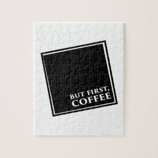 Maar eerst, Koffie Puzzel