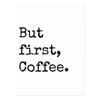 Maar Eerste Koffie Briefkaart