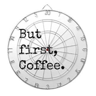 Maar Eerste Koffie Dartborden