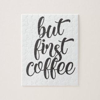 Maar Eerste Koffie Legpuzzel