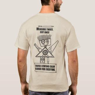 Maatregel tweemaal, Besnoeiing eens! T Shirt