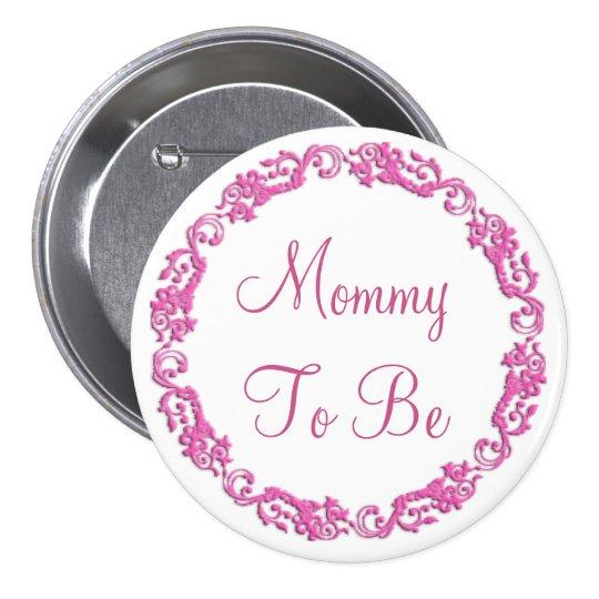 Mama om de Roze Knoop van het Baby shower te zijn Ronde Button 7,6 Cm